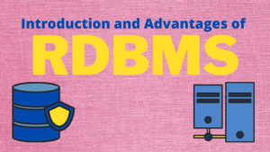 introduction and advantages of rdbms