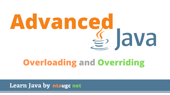 Overloading and Overriding