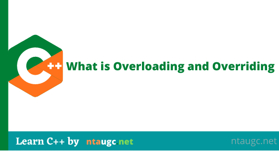 What is Overloading and Overriding