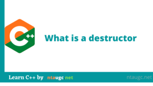 What is a destructor