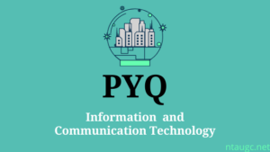 pyq of Information and Communication Technology