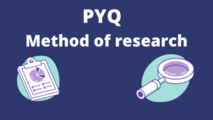 Method of research PYQ [Solved]